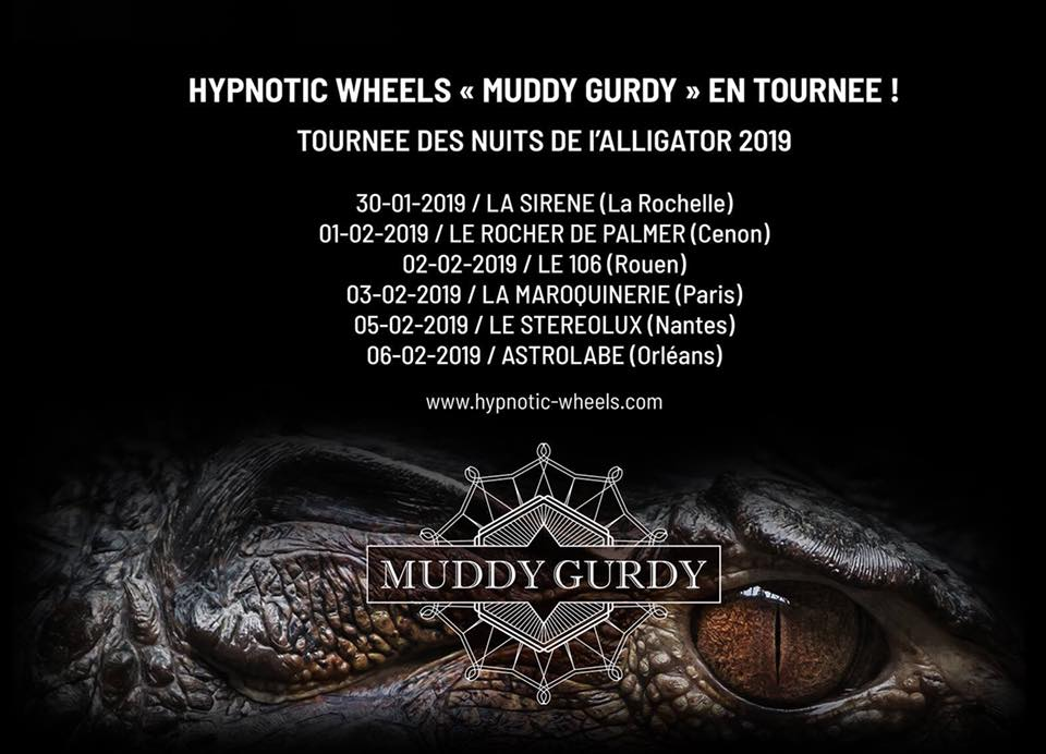 Muddy Gurdy Hypnotic Wheels Nuits de l'Alligator