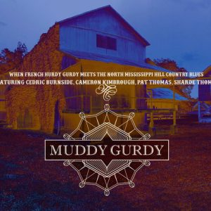 CD Muddy Gurdy